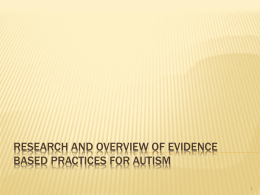 Research overview evidence based practices in autism