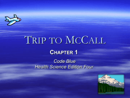 Code Blue - HS Ed 4 Chapter 1 - Traemus