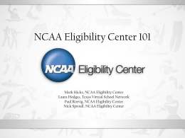 NCAA Eligibility Center 101 - Virtual School Symposium Overlay 2010