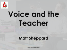 Voice and the Teacher - Action Research Projects