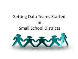 Getting Data Teams Started in Small School Districts
