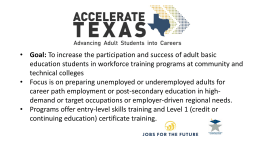 Accelerate Texas: Braiding Funding to Support Students and