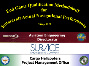 End Game Qualification Methodology for Rotorcraft Actual