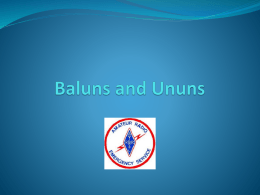 Baluns and Ununs - Monterey County ARES