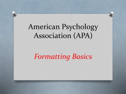 APA Formatting Basics (Powerpoint)