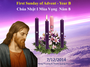 First Sunday of Advent - Year B Chúa Nhật I Mùa