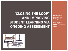 """Closing the loop"" and improving student learning"