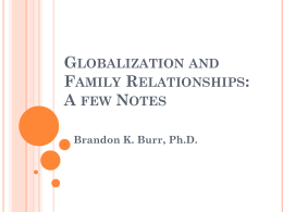 Globalization and Family Relationships: A few Notes