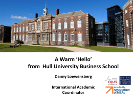 Introducing Hull University Business School Danny Lowensberg