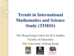 2011: Trends in International Mathematics and Science Study (TIMSS)