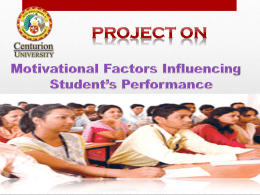 Motivational Factors Influencing Student`s Performance