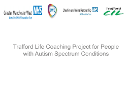 Trafford Life Coaching Project for People with Autism Spectrum