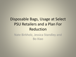 Disposable Bags, Usage at Select PSU Retailers and a Plan