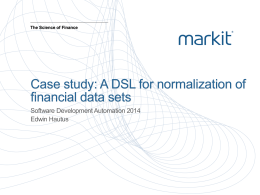 (Edwin Hautus) A DSL for normalization of financial data sets