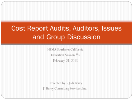 Cost Report Audits, Auditors, Issues and Group Discussion