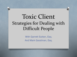 Toxic Client Strategies for Dealing with difficult people