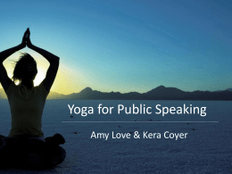 Yoga for Public Speaking and Better