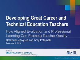 Developing Great CTE Teachers - Association for Career and