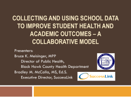 Collecting and Using School Data to Improve