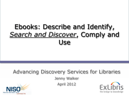 Jenny Walker: Advancing Discovery Services: The NISO Open