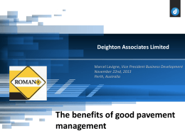 The Benefits of Good Pavement Management (PowerPoint)