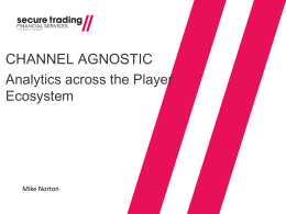 Channel Agnostic: Analytics across the Player Ecosystem