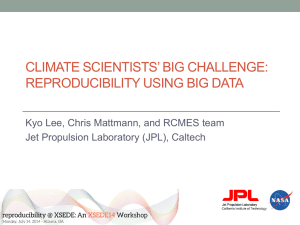 Climate scientists* big challenge: reproducibility using big