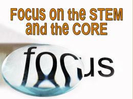 Focus on the STEM and the Core