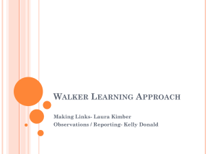Walker Learning Approach Making Links- Laura Kimber