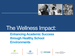 Wellness Impact Slide Presentation for Schools