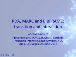 RDA, MARC and BIBFRAME: transition and