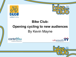 Mayne Kevin_ChildrensInitiatives_BikeClub