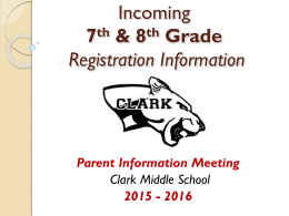 Incoming 7th & 8th Grade Parent Night Presentation