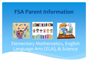 FSA Parent Information Math ELA Science