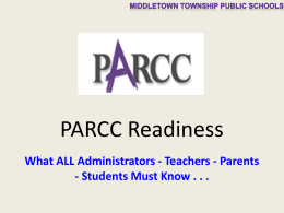 PARCC Power - Middletown Township Public Schools