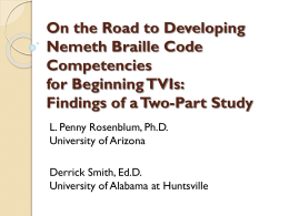 On the Road to Developing Nemeth Braille Code Competencies for