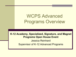 WCPS Advanced Programs Overview