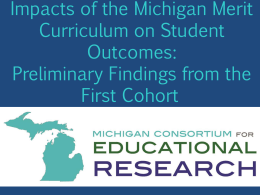 the Presentation - Michigan Consortium for Education