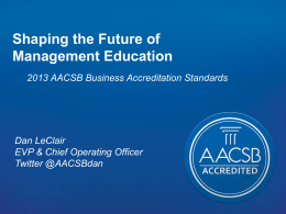 2013 AACSB Business Accreditation Standards. Dan