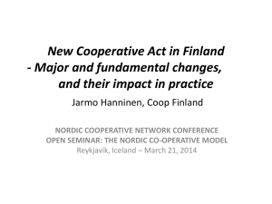 New Cooperative Act in Finland - Major and fundamental changes