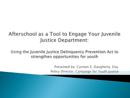 Juvenile Justice Delinquency Prevention Act