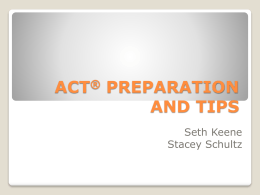 ACT Tips and Prep Powerpoint 2011