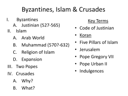 Byzantines, Islam & Crusades (posted 11/8/10)