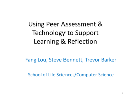 Using Peer Assessment & Technology to Support Learning