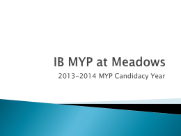 I.B. Middle Years Program at Meadows (PowerPoint Presentation)