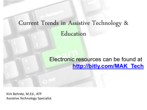 Current Trends in Assistive Technology for K