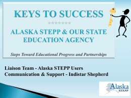 keys to success with alaska stepp & our state education agency