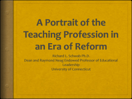 A Portrait of the Teaching Profession in an Era of Reform