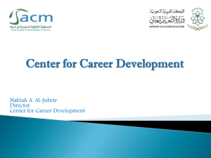 A PowerPoint Presentation of the Center for Career