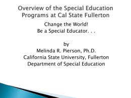 Overview of the Special Education Programs at Cal State Fullerton